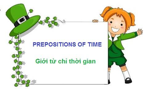 các giới từ chỉ thời gian Prepositions of Time