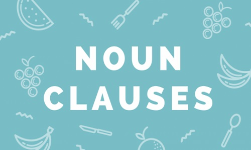 cách dùng noun clause