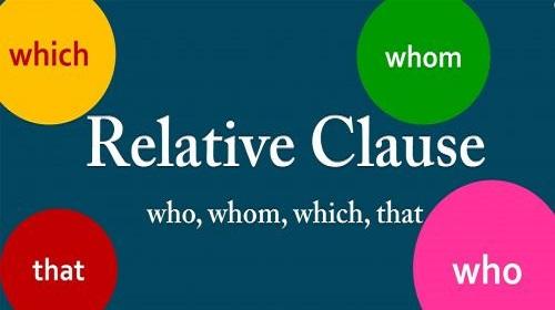 Mệnh đề quan hệ trong Tiếng Anh (Relative clause)