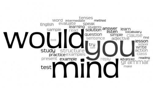 câu đề nghị Do you mind / Would you mind